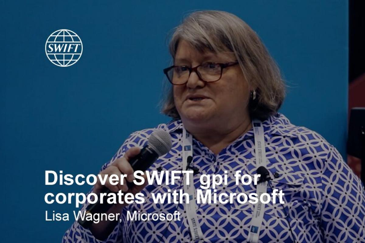 Discover SWIFT gpi for corporates with Microsoft - Lisa Wagner