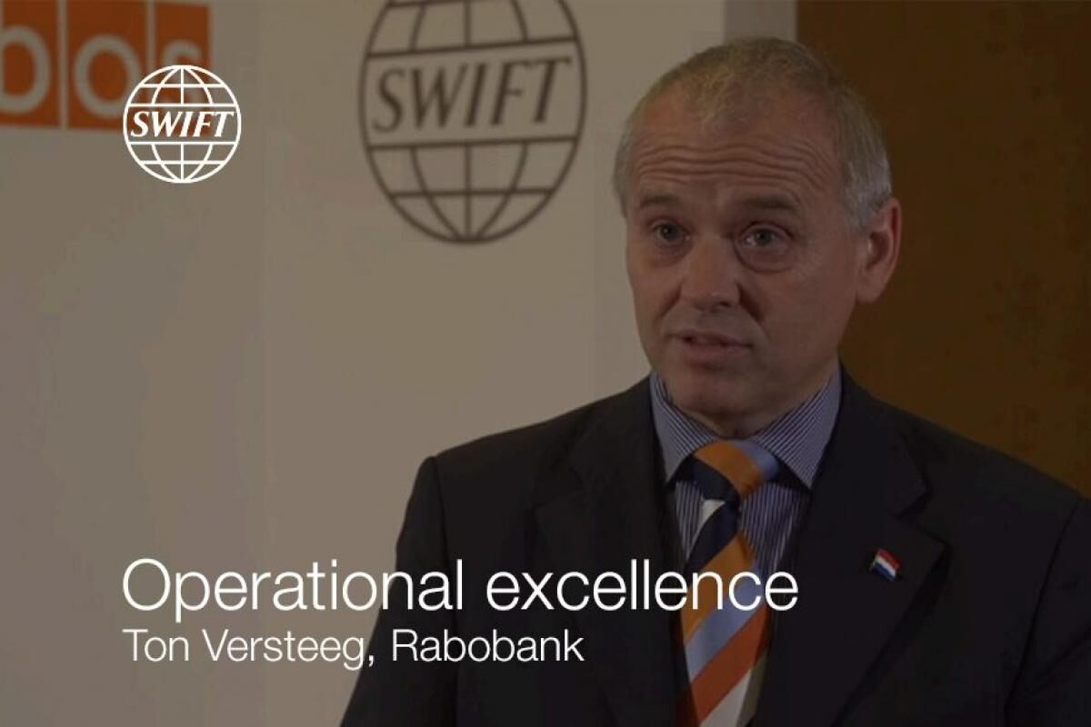 Ton Versteeg from Rabobank on SWIFT Services - Operational excellence