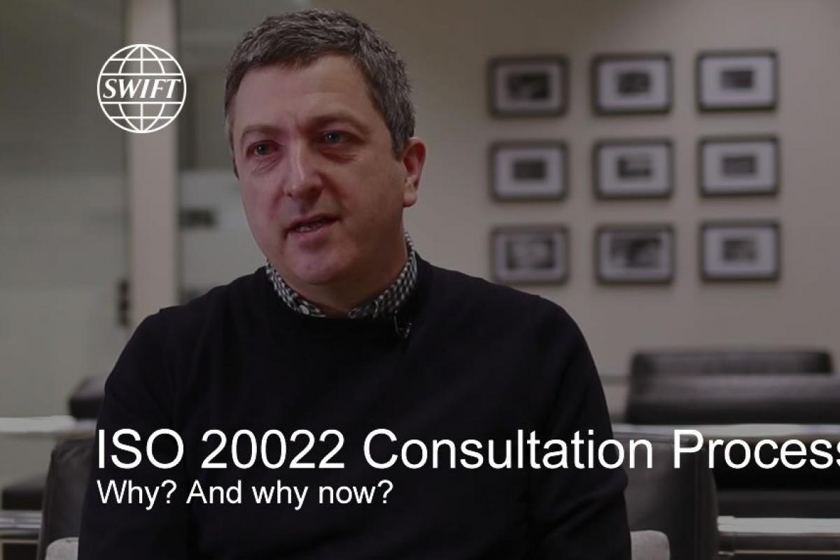 ISO 20022 - Consultation Process