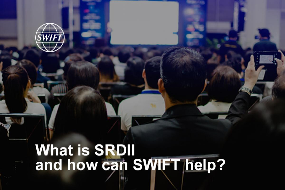 What is the Shareholder Rights Directive II and how can SWIFT help?