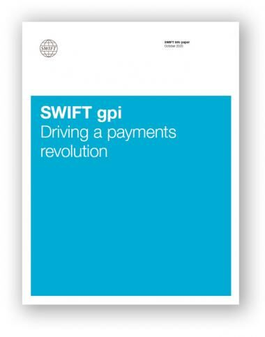 SWIFT gpi Driving a payments revolution