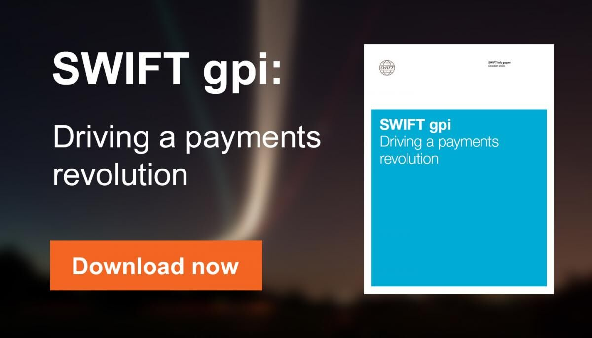 SWIFT gpi: Driving a payments revolution