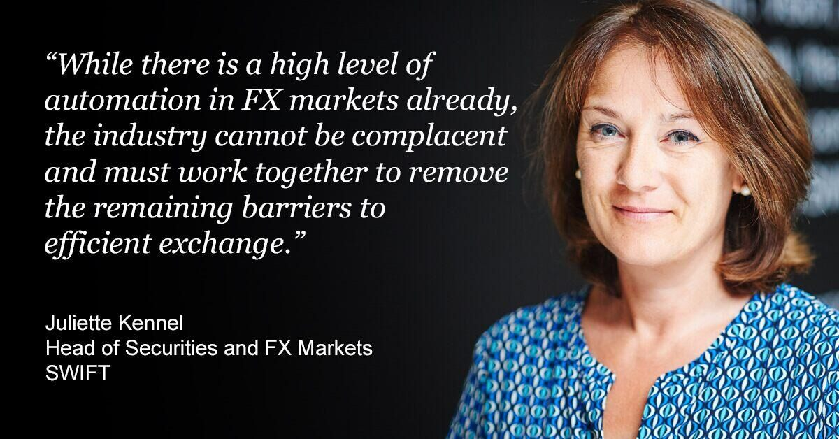 Juliette Kennel, Head of Securities and FX Markets, SWIFT